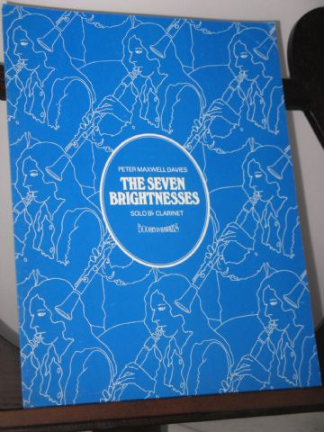 Davies P M - The Seven Brightnesses for Solo B Flat Clarinet